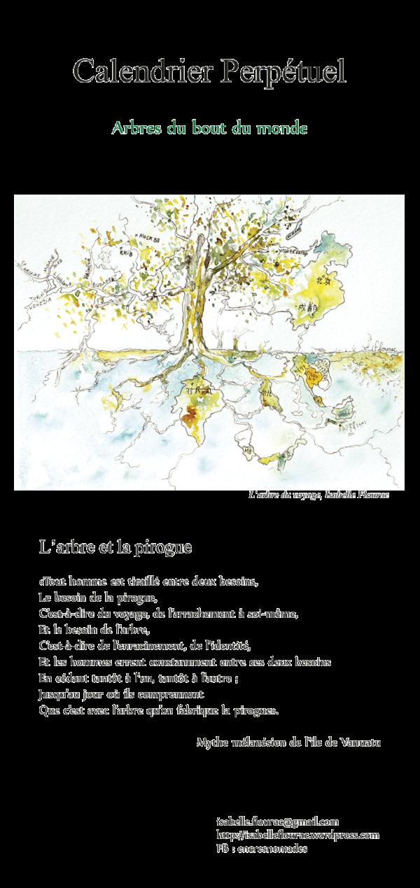 couverture calendrier perpétuel d'anniversaire. Calendrier des arbres. Illustration du texte l'arbre et la Pirogue par Isabelle Flourac. Dessin à l'encre de l'arbre du voyage, cartographie et racines d'un voyage.