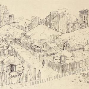 Sain Baina Uu Ulaan Baatar, dessin au rotring Isabelle Flourac, quartiers de yourtes à Oulan Bator